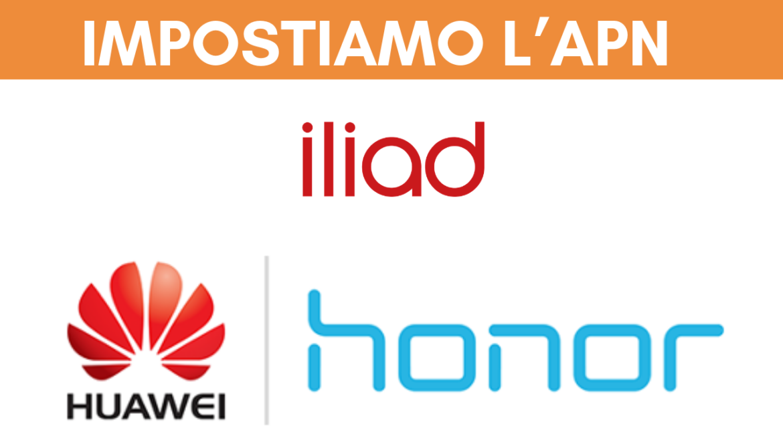 Iliad Honor Huawei APN