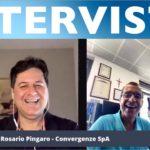 Intervista a Rosario Pingaro - Convergenze SpA