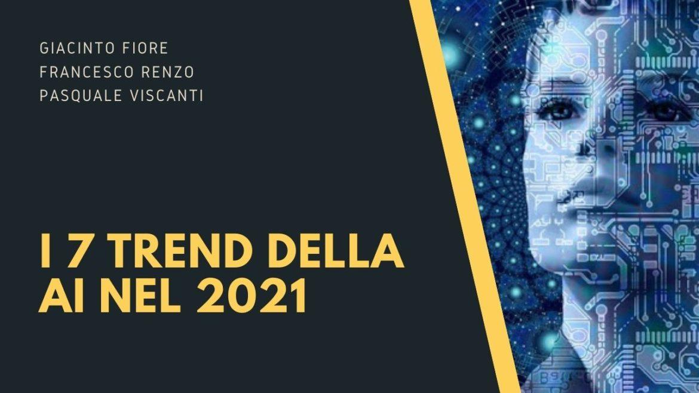 I 7 trend della AI nel 2021 (1)