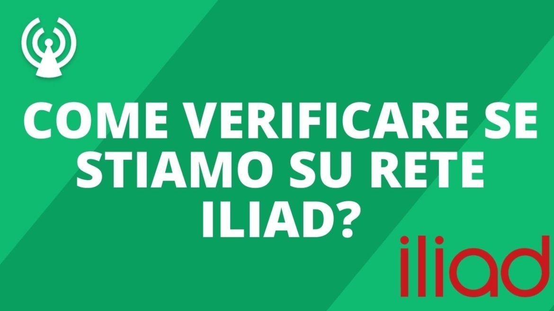 come verificare se stiamo su rete Iliad_