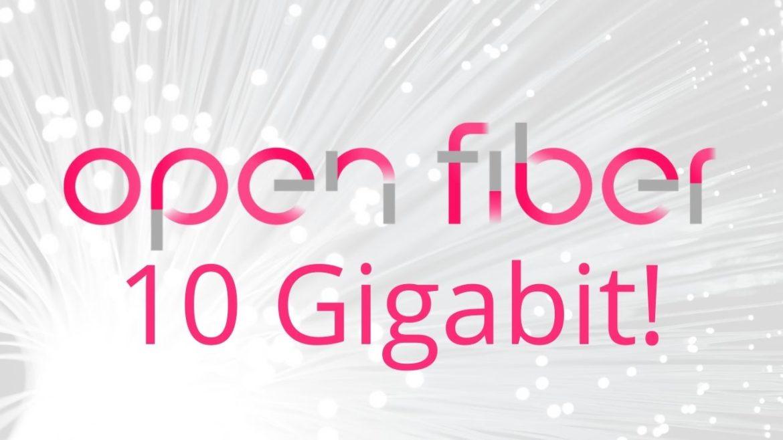 open fiber a 10 Gigabit!