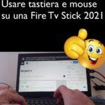 usare Fire Tv Stick per creare questo post