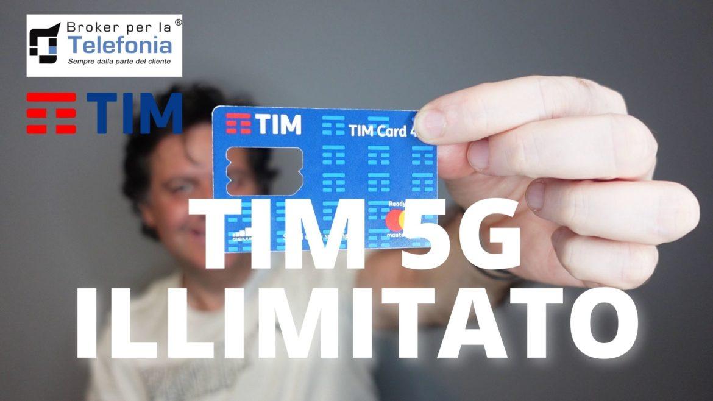 TIM 5G illimitato by Broker per la telefonia